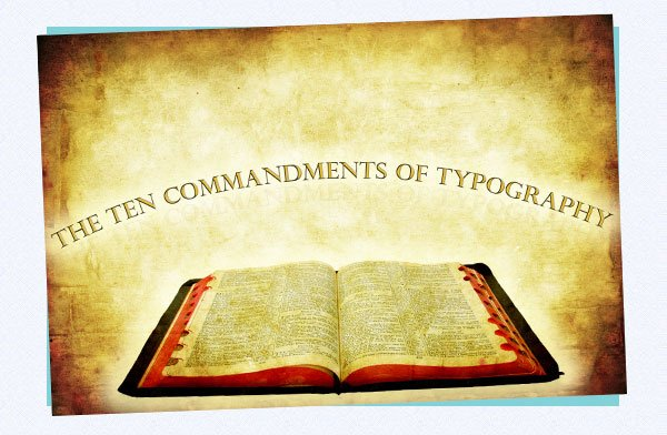 292 - 10 Solid Typography Commandments