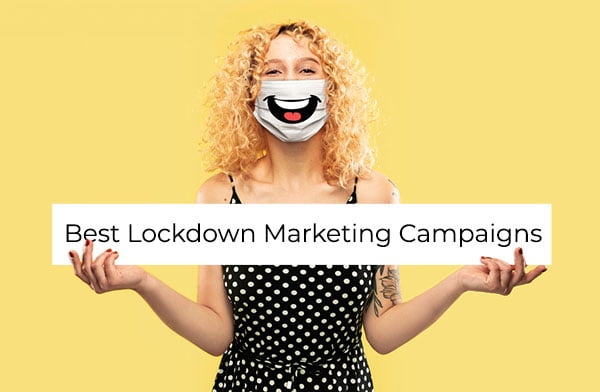 Woman wearing a mask with a laughing mouth printed on it, holding a sign that says 'Best Lockdown Marketing Campaigns'
