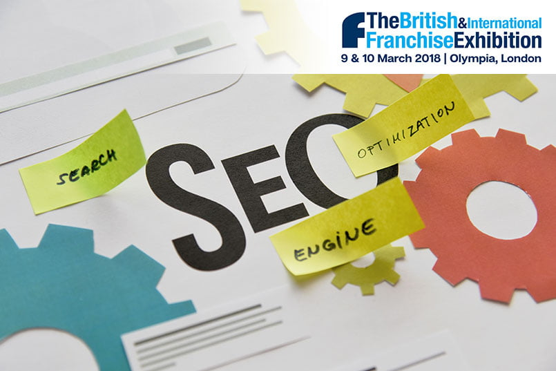 british franchise expo2 - 9th March 2018 | 13:45 - 14:30 | The Truth About SEO & Digital Marketing