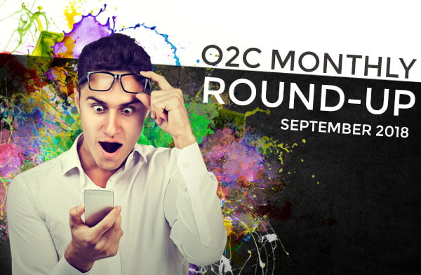 o2c monthly roundup SEPT 2018 - One2create September monthly round-up